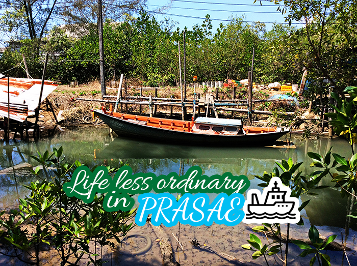 Life less ordinary in Prasae